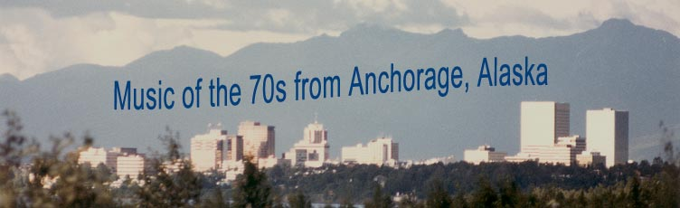 Music of the 70s from Anchorage, Alaska